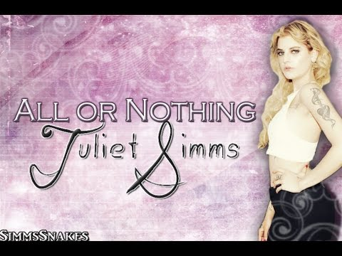 Juliet Simms - All Or Nothing