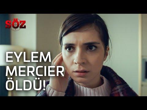 Söz | 27.Bölüm -  Eylem Mercier Öldü!
