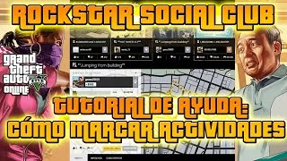 GTA V - Rockstar Games Social Club - Funcionamiento, Crear Cuenta, Marcar Actividades