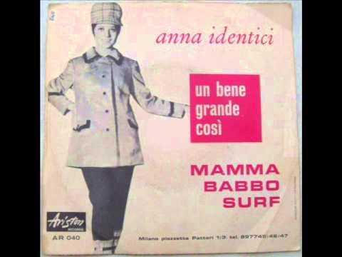 ANNA IDENTICI      MAMMA BABBO SURF       1965