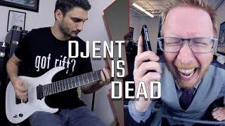 Djent Is Dead (Kaosware feat. Rick Riffson) - Rob Scallon Contest Entry