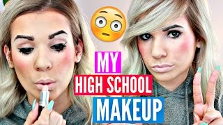 How I did my MAKEUP in HIGH SCHOOL!! (So Ridiculous)