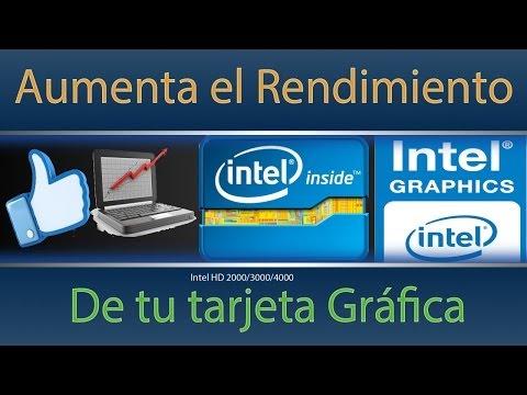 Aumentar rendimiento de tarjeta grafica intel HD