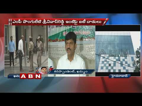 IT Officers Rides on MP Ponguleti Srinivas Reddy | Khammam District