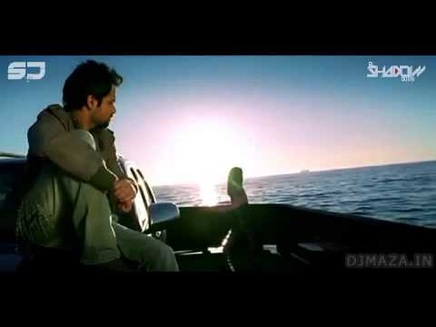 Emraan Hashmi Mashup Dj Shadow Dubai Djmaza In video