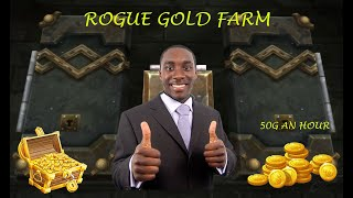 Daily Dose of Kitagawa - EPIC ROGUE GOLD FARM 50G AN HOUR?