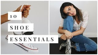 10 SHOE ESSENTIALS THAT ALWAYS HAVE YOUR BACK
