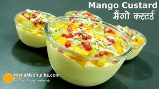 Mango Custard Recipe - मैंगो कस्टर्ड - Fruit Custard with Mango - Mango Custard Delight