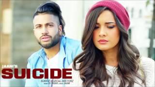 Sukhe SUICIDE || T-Series || New Songs 2016 | Jaani | B Praak