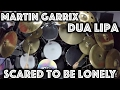 Martin Garrix & Dua Lipa   Scared To Be Lonely (Drum Cover) mp3 download