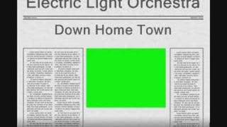 Watch Electric Light Orchestra Down Home Town video