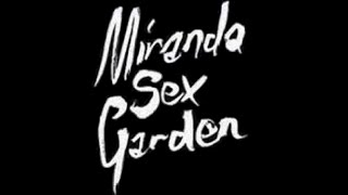 Watch Miranda Sex Garden Are You The One video