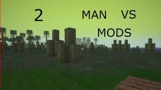 Man vs mods ep.2 (I can