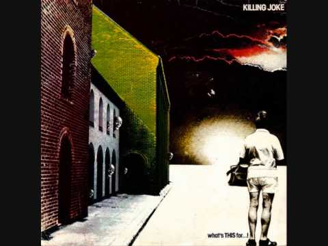 Killing Joke - Fall Of Because