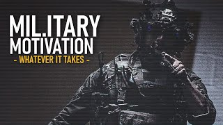 """Download Lagu Military Motivation - """"Whatever It Takes"""" ᴴᴰ Gratis STAFABAND"""