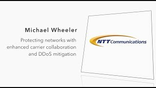 NTT Com on Network Security, 100G Adoption and Content on the Edge