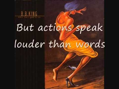 B.B. King - Actions Speak Louder Than Words