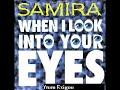 Samira de When I LooK IntO YouR EyeS