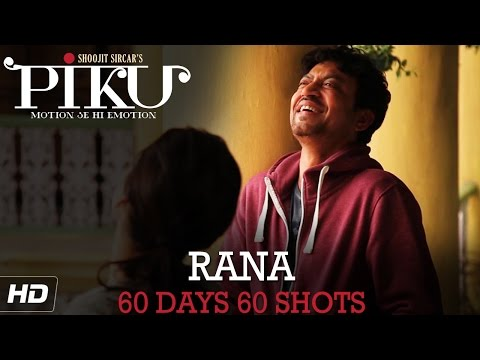 PIKU | Irrfan Khan 60 Days 60 Shots | In Cinemas Now