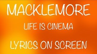 Watch Macklemore Life Is Cinema video