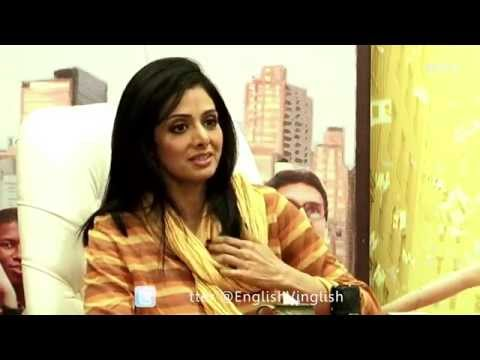 Sridevi Speaks About English Vinglish