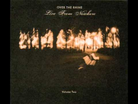 Over The Rhine - Long Lost Brother