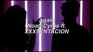 Download Lagu Again || Noah Cyrus ft. XXXTENTACION Gratis STAFABAND