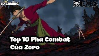 Top 10 Pha Combat Hoành Tráng Của Roronoa Zoro | Bình Luận Bựa #35