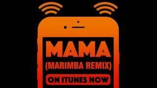 download lagu Mama Marimba Remix gratis