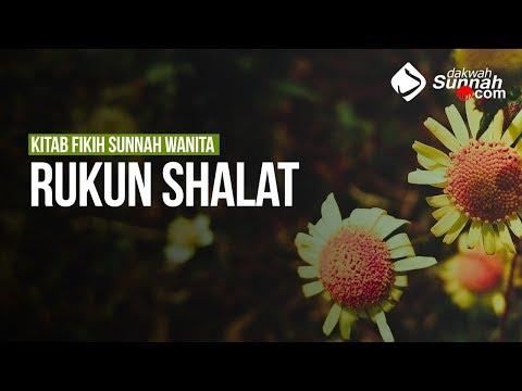 Rukun Shalat - Ustadz Ahmad Zainuddin Al-Banjary