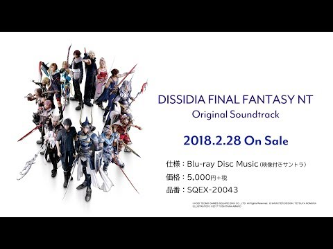 DISSIDIA FINAL FANTASY NT Original Soundtrack ??PV