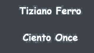Watch Tiziano Ferro Ciento Once video