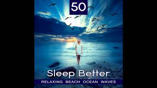Calming Water Consort Sleep Better Relaxing Beach Ocean Waves