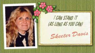 Watch Skeeter Davis I Can Stand It video
