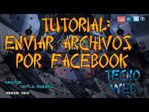 Como Enviar Archivos Por Facebook 2014!!