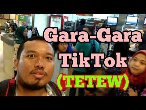 Gara-gara Tiktok (TETEW)