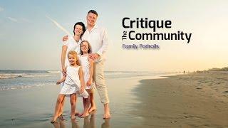 Critique the Community Episode 9: Family Portraits