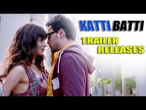 Katti Batti Official Trailer Releases ft.Kangana Ranaut, Imran Khan