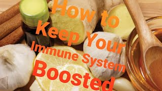 How to Keep Your Immune system boosted For All Seasons