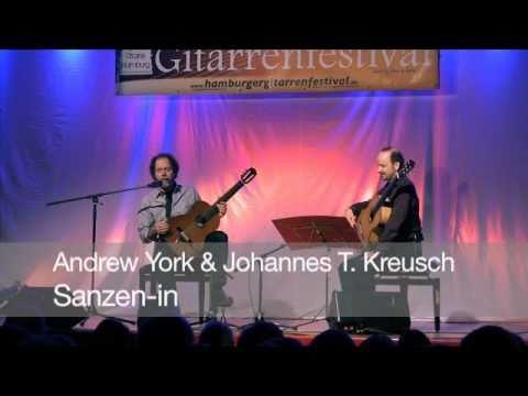 Sanzen-in - Andrew York&Johannes Tonio Kreusch - Hamburger Gitarrenfestival 2010