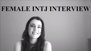 Female INTJ Interview