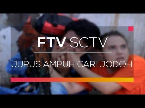 download lagu FTV SCTV - Jurus Ampuh Cari Jodoh gratis