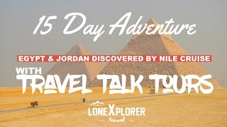 Egypt & Jordan Discovered by Nile Cruise Tour with Travel Talk Tours (2016)