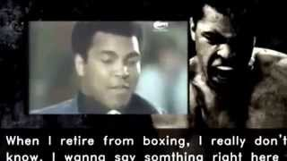 Muhammad Ali inspirational speech, what you gonna do when retire from boxing ?