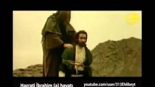 Hz Ibrahim filmi 6ci hisse [313Ehlibeyt]