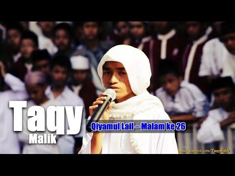 Taqiyuddin Malik - Ramadhan Qiyamul Lail - Malam 26