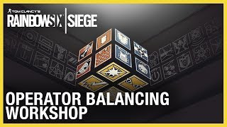 Rainbow Six Siege: Operation Ember Rise Operator Balancing Workshop | Ubisoft [NA]