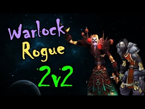 MoP PvP | Destruction Warlock & Rogue 2v2 Arena