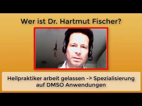 Was macht DMSO Experte Dr.  Hartmut Fischer eigentlich?