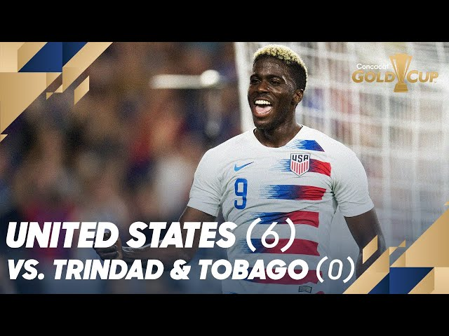 United States 6 vs. Trinidad and Tobago 0 - Gold Cup 2019